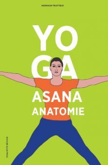 YOGA Asana Anatomie - Traitteur