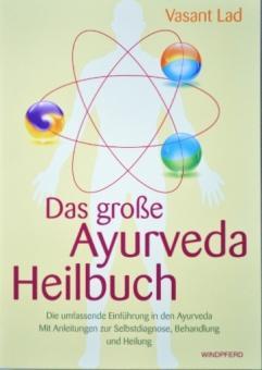 Das große Ayurveda Heilbuch - Vasant Lad