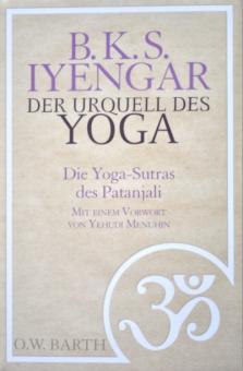 Der Urquell des Yoga - B.K.S. Iyengar