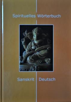 Spirituelles Wörterbuch Sanskrit-Deutsch