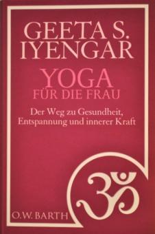 Yoga für die Frau - Iyengar Geeta S.