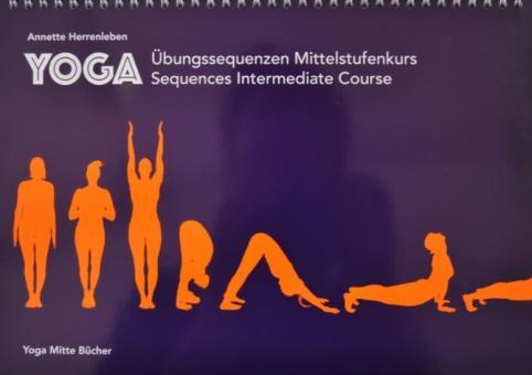 Yoga Übungssequenzen Mittelstufe - Herrenleben